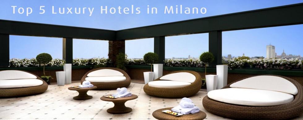 Top 5 Milan Luxury Hotels