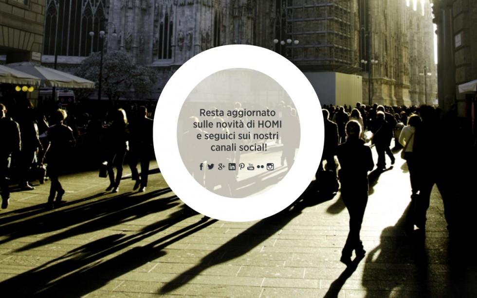 """""""Milan Agenda Fair - HOMI MILANO social"""" Milan Agenda Fair - HOMI MILANO Milan Agenda Fair – HOMI MILANO Milan Agenda Fair HOMI MILANO social e1389961807479"""