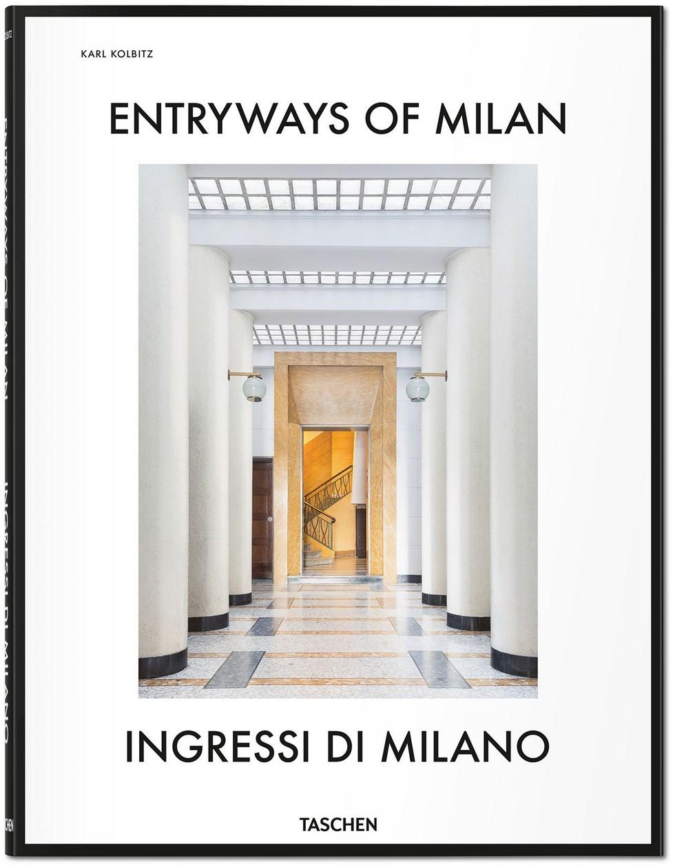 """Entryways of Milan by Taschen italian design book Timeless """"Entryways of Milan"""", an italian design book by Taschen Timeless Entryways of Milan an italian design book by Taschen 2"""