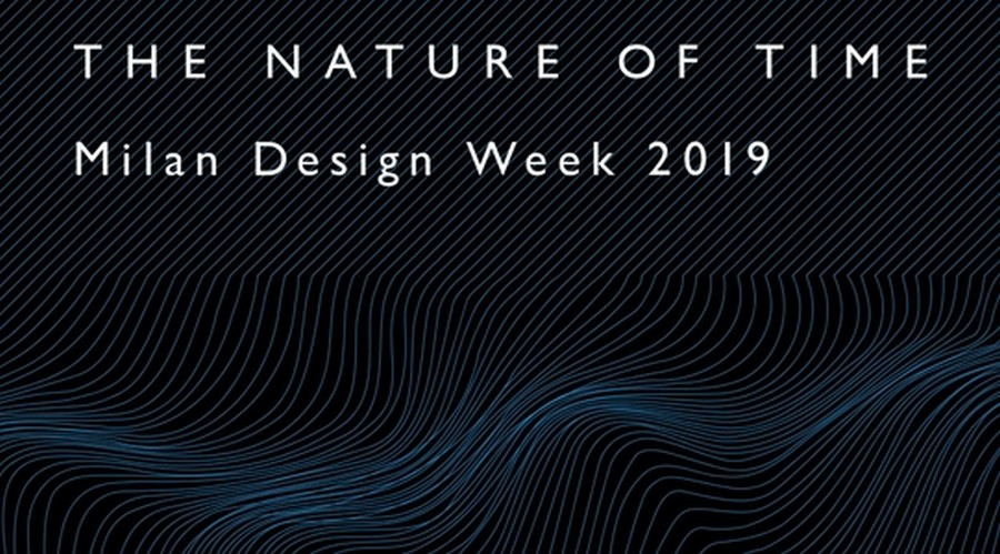 milan design week Milan Design Week 2019: don't miss these events from 9-11th of April Nature of Time