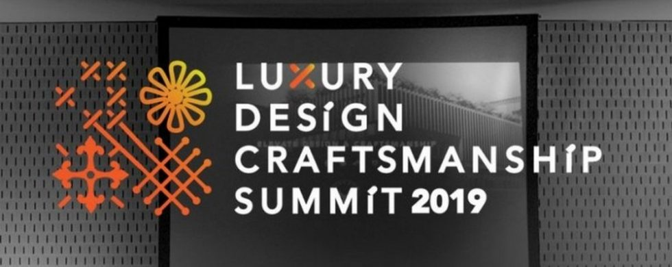 Know more about the Luxury Design & Craftsmanship Summit 2019 craftsmanship summit Know more about the Luxury Design & Craftsmanship Summit 2019 FEATURE 19 980x390