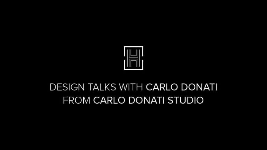 Carlo Donati carlo donati Design Talks: An Exclusive Interview with the Amazing Carlo Donati Carlo Donati 1